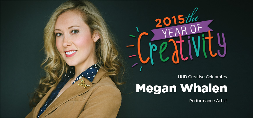 Year in Creativity – Megan Whalen